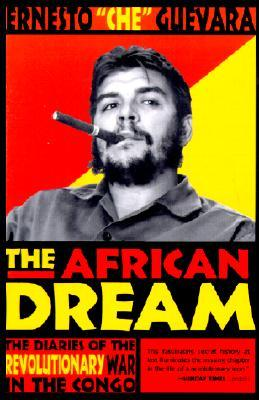 The African Dream by Ernesto Che Guevara