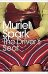 The Driver's Seat by Muriel Spark