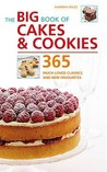 The Big Book Of Cakes And Cookies: 365 Much Loved Classics And New Favorites