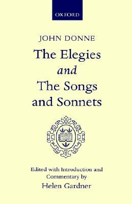 Elegies and the Songs and Sonnets