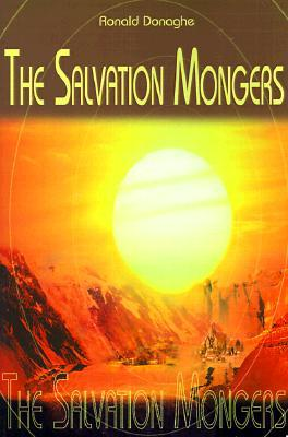The Salvation Mongers (Common Threads in the Life, #3)
