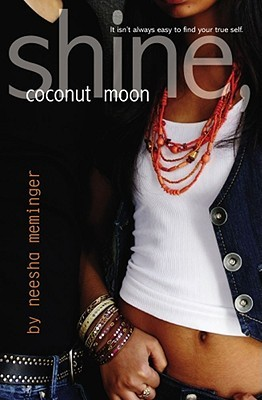 Shine, Coconut Moon