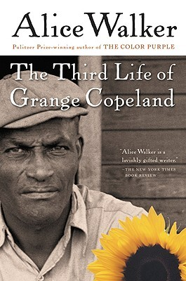 The Third Life of Grange Copeland by Alice Walker