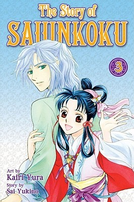 The Story of Saiunkoku, Vol. 3 by Kairi Yura