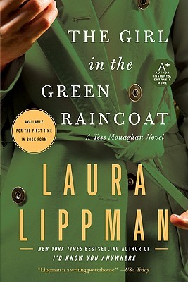 The Girl in the Green Raincoat (Tess Monaghan, #11)