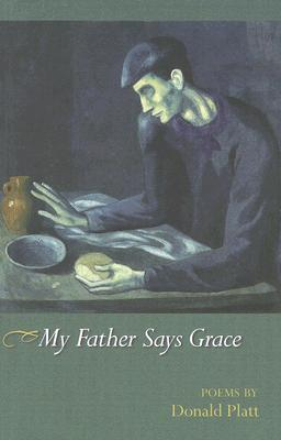 My Father Says Grace: Poems