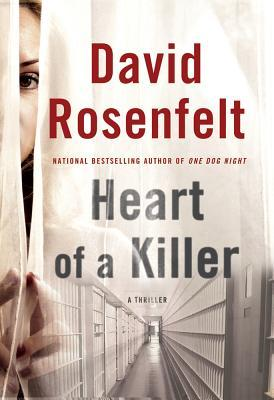 Heart of a Killer by David Rosenfelt
