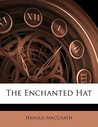 The Enchanted Hat
