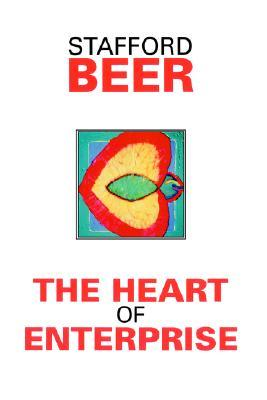 The Heart of Enterprise by Stafford Beer