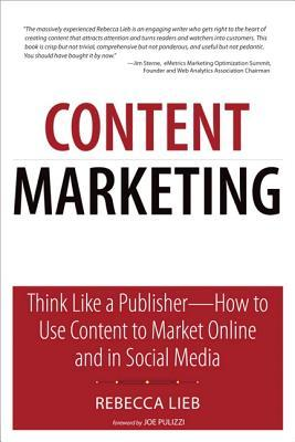 Content Marketing by Rebecca Lieb