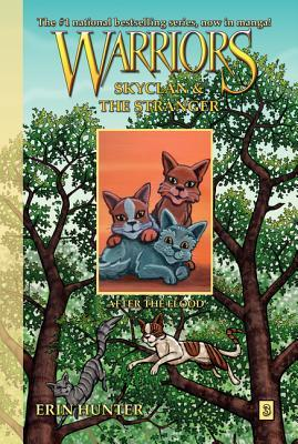 After the Flood (Warriors: Skyclan and the Stranger, #3)