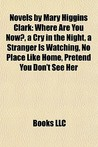 Novels by Mary Higgins Clark