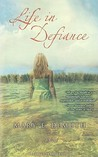 Life in Defiance (Defiance, Texas Trilogy #3)
