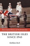The British Isles Since 1945