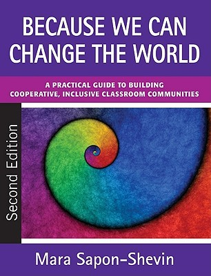 Because We Can Change the World by Mara Sapon-Shevin