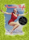 American Thighs by Jill Conner Browne
