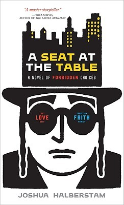 A Seat at the Table by Joshua Halberstam