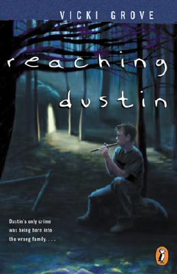 Reaching Dustin by Vicki Grove