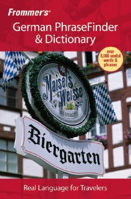 Frommer's German PhraseFinder & Dictionary