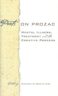 Poets on Prozac by Richard M. Berlin