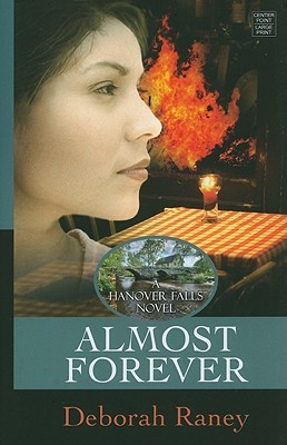 Almost Forever by Deborah Raney