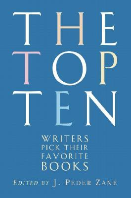 The Top Ten by J. Peder Zane