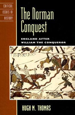 The Norman Conquest by Hugh M. Thomas