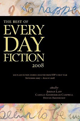 The Best of Every Day Fiction 2008