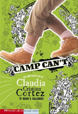 Camp Can't: The Complicated Life of Claudia Cristina Cortez