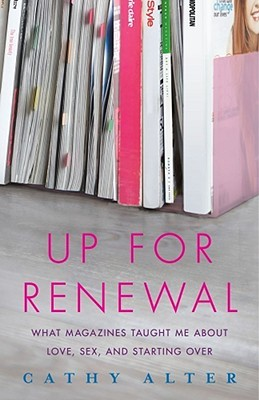 Up For Renewal by Cathy Alter