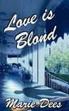 Love is Blond (Cassadaga Mysteries #2)