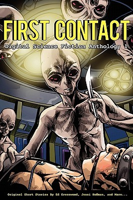First Contact (Digital Science Fiction Anthology, #1)