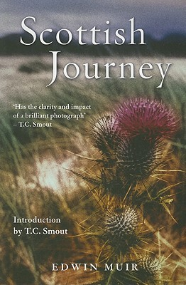 Scottish Journey by Edwin Muir