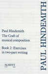 The Craft of Musical Composition, Book 2: Exercises in Two-Part Writing