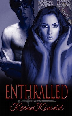 Enthralled by Keena Kincaid