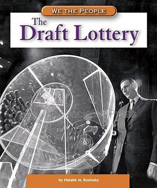 The Draft Lottery by Natalie M. Rosinsky