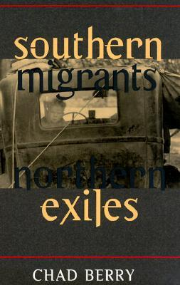 Southern Migrants, Northern Exiles