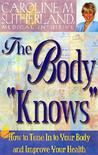 "The Body ""Knows"""