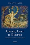 Greed, Lust & Gender: A History of Economic Ideas