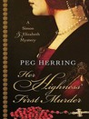 Her Highness' First Murder (Simon & Elizabeth, #1)