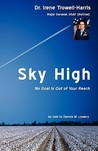 Sky High No Goal Is Out of Your Reach
