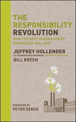 The Responsibility Revolution by Jeffrey Hollender