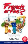 French or Foe? by Polly Platt