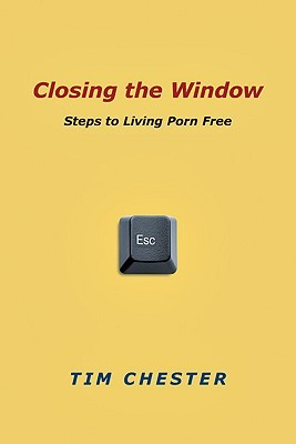 Closing the Window by Tim Chester