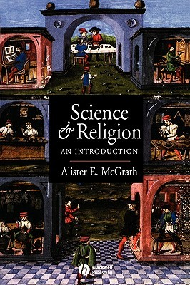 Science and Religion by Alister E. McGrath