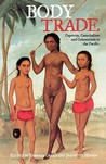 Body Trade: Captivity, Cannibalism and Colonialism in the Pacific