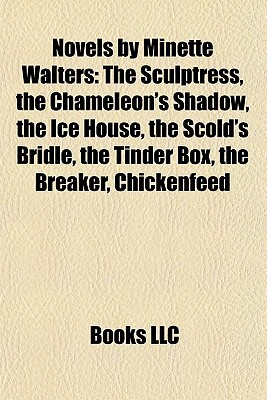 Novels by Minette Walters by Books LLC