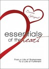 Essentials of the Heart: From a Life of Brokenness to a Life of Fulfillment