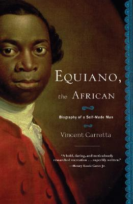 Equiano, the African by Vincent Carretta