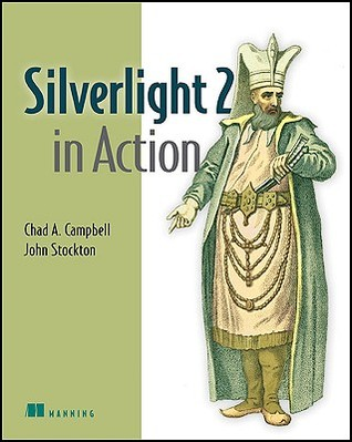 Silverlight 2 in Action by Chad  Campbell